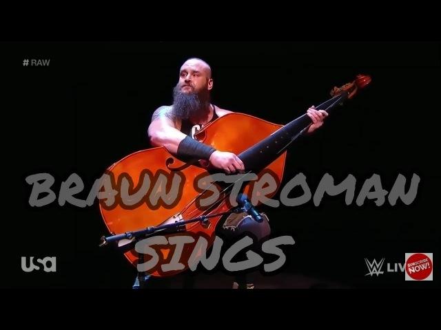 Braun Stroman Sings   Alias Shocked   RAW 12 February 2018  