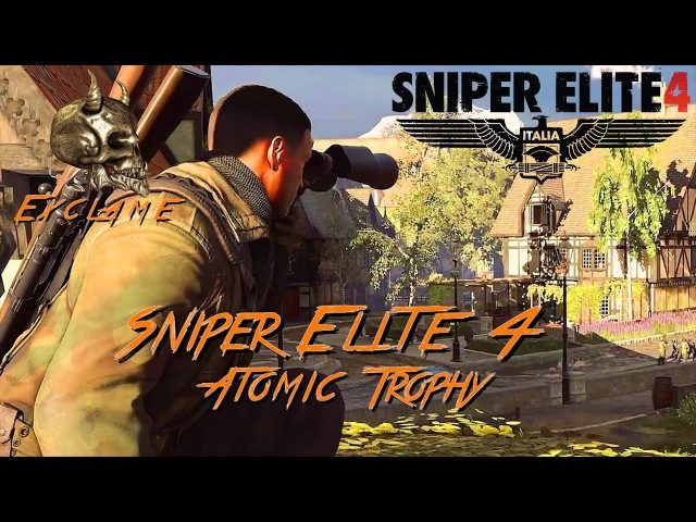 Sniper Elite 4 Deathstorm 3 Atomic Trophy Achievement Guide