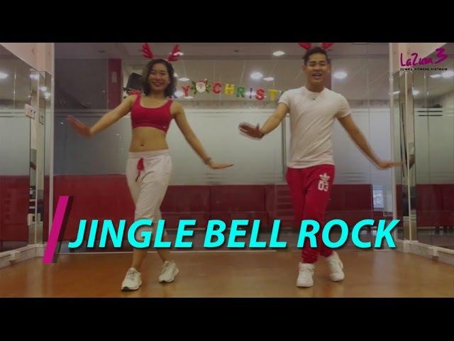 Jingle Bell Rock | Nhảy Zumba | Zumba Fitness Vietnam | Lazum3