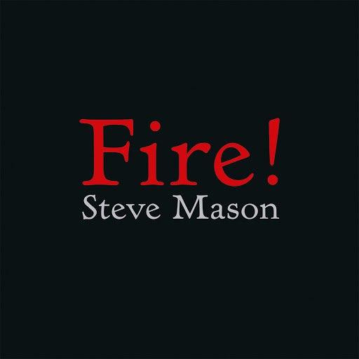 Steve Mason альбом Fire!