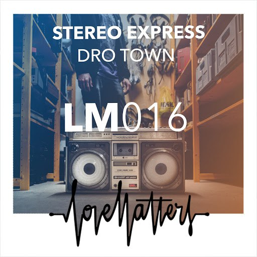 Stereo Express альбом Dro Town