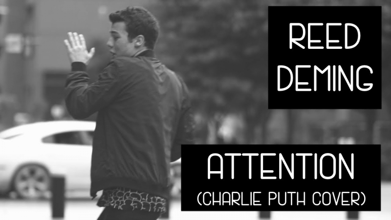 Reed Deming - Attention (Charlie Puth cover)