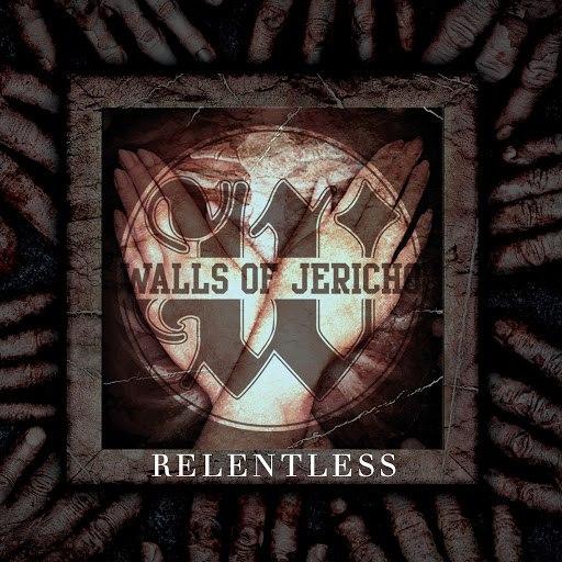 Walls Of Jericho альбом Relentless