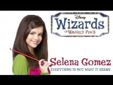 Selena Gomez - Everything Is Not What It Seems FULL (Wizards of Waverly Place Season 4 theme song)