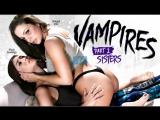 Abigail Mac &amp Shyla Jennings - VAMPIRES Part 2 Sisters Brunette, Big Tits, Natural Tits, Lesbian, New Porn 2017