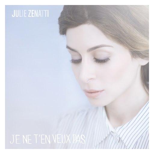 Julie Zenatti альбом Je ne t'en veux pas
