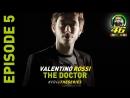 Валентино Росси - Доктор эпизод 5 из 5 ENG