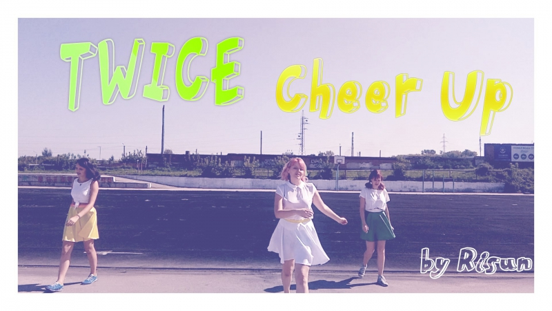 Fancam TWICE Cheer Up dance cover by Risun