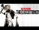 The Evil Within DLC the Executioner прохождение 1