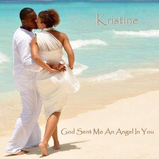 Kristine альбом God Sent Me an Angel in You