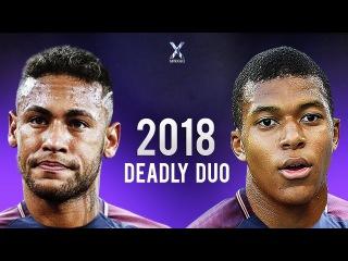 Neymar Jr & Kylian Mbappe ● PSG - Deadly Duo 2017/18 | HD