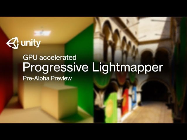 GPU accelerated Progressive Lightmapper - Pre-Alpha Preview