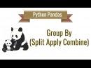 Python Pandas Tutorial 7. Group By (Split Apply Combine)