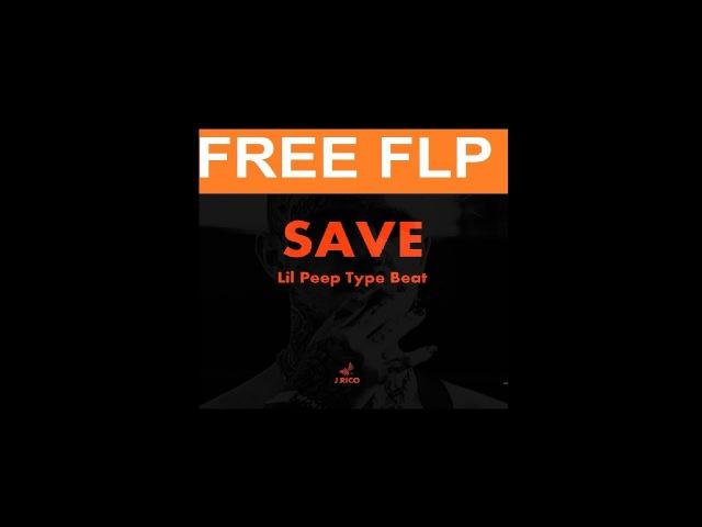 [FREE BEAT FLP] Lil Peep Type Beat - SAVE | Rap / Trap Instrumental (prod. by J.Rico)