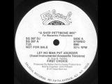 First Choice - Let No Man Put Asunder (Ron Hardy Mix)