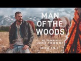 INTRODUCING MAN OF THE WOODS (Official Website)