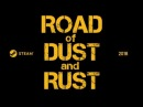 Road of Dust and Rust Teaser
