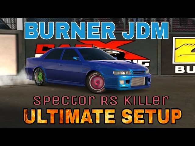Burner JDM Ultimate Setup Test Drive! (Toyota Chaser Ultimate) | One Of The Best Cars | CarX