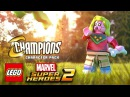 LEGO Marvel Super Heroes 2 Champions Characters Pack