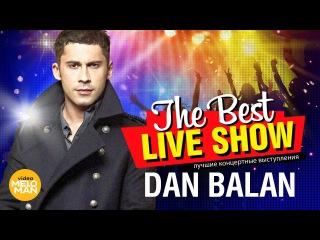 Dan Balan - The Best Live Show 2018