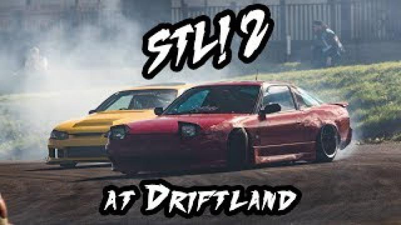 STL 2 at DRIFTLAND