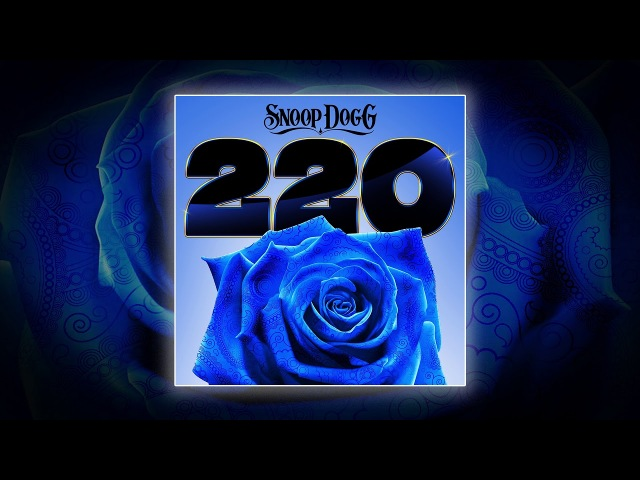 Snoop Dogg Feat. Goldie Loc - 220