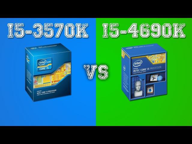 I5-3570K (4.5 GHz) vs i5-4690/K (Stock) - Comparison