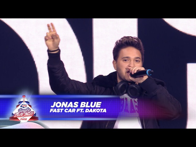 Jonas Blue - 'Fast Car' FT. Dakota - (Live At Capital's Jingle Bell Ball 2017)