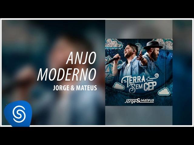 Jorge Mateus - Anjo Moderno [Terra Sem CEP] (Áudio Oficial)