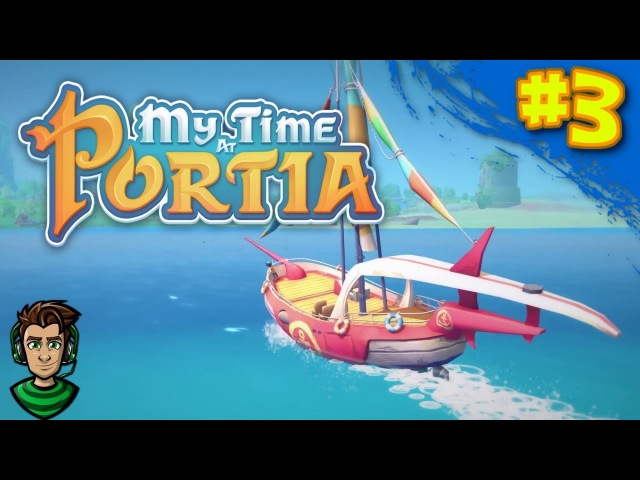 Prepping for Ruin Diving and Finishing some Orders   My Time At Portia Early Access Episode 3