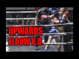 Muay Thai Knockout - UPWARDS ELBOW K.O.!