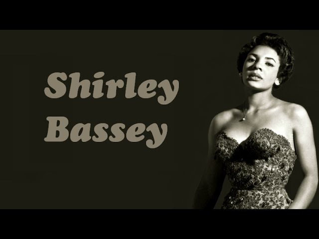 Yesterday When I Was Young - Shirley Bassey (Lyrics)