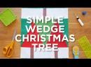Quilt Snip Mini Tutorial - Simple Wedge Christmas Tree