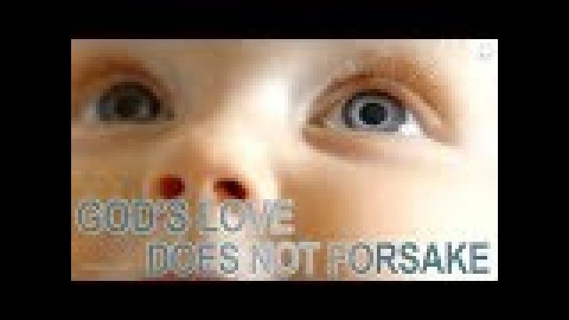 God's Love does not Forsake. Based on AllatRa Book.