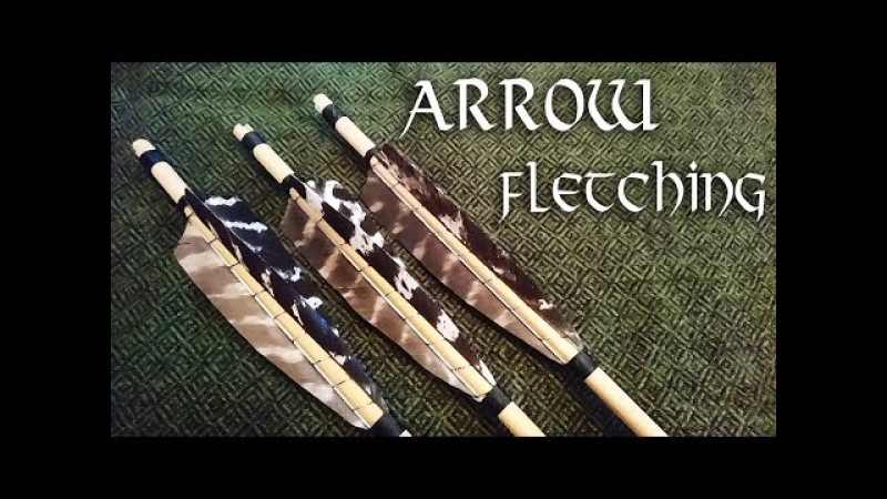 ►Arrow Fletching ➸ A Simple Guide to Crafting Traditional Arrows◄