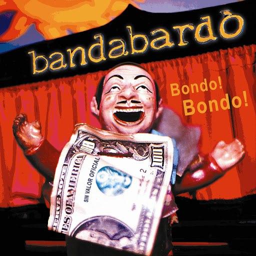 Bandabardò альбом Bondo! bondo!
