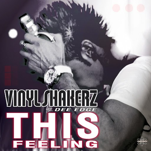 Vinylshakerz альбом This Feeling! (Special Full Mix Edition) [feat. Dee Edge]