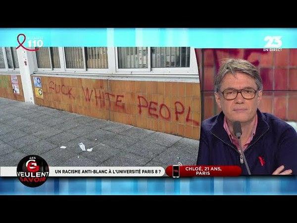 Le racisme anti-blanc s'affiche à l'Université Paris-VIII / LES GRANDES GUEULES