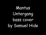 Mantus - Untergang (bass cover)