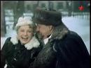 Анна на шее (1954) драма, реж. Исидор Анненский, экранизация повести А.П.Чехова