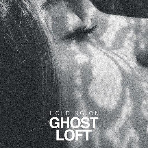 Ghost Loft альбом Holding On
