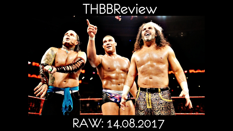 WWE Monday Night RAW 14.08.2017 - Jason Jordan The Hardy Boyz vs. The Miz The Miztourage