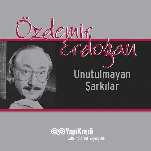 Özdemir Erdoğan альбом Unutulmayan Şarkılar