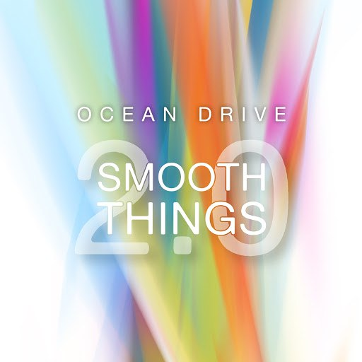 Ocean Drive альбом Smooth Things 2.0