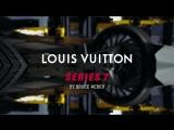 Louis Vuitton Series 7 by Nicolas Ghesquière, filmed by Bruce Weber
