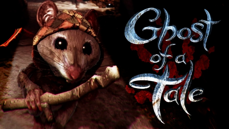 Ghost of a Tale - мышиные легенды