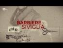 Gioachino Rossini - Il barbiere di Siviglia  Севильский цирюльник (Torino, 2015) ita.sub.