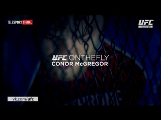 On the Fly-Conor McGregor Episode 1
