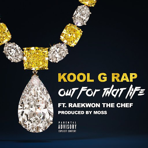 Kool G Rap альбом Out for That Life (feat. Raekwon)