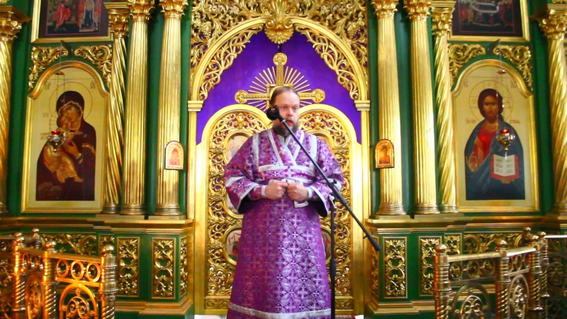 Проповедь дьякона Свято-Троицкого мужского монастыря Дмитрия Майорова. 18 марта, Неделя 4-я Великого поста.